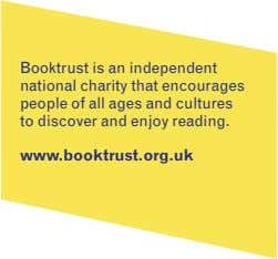 Booktrust is an independent national charity that encourages people of all ages and cultures to discover