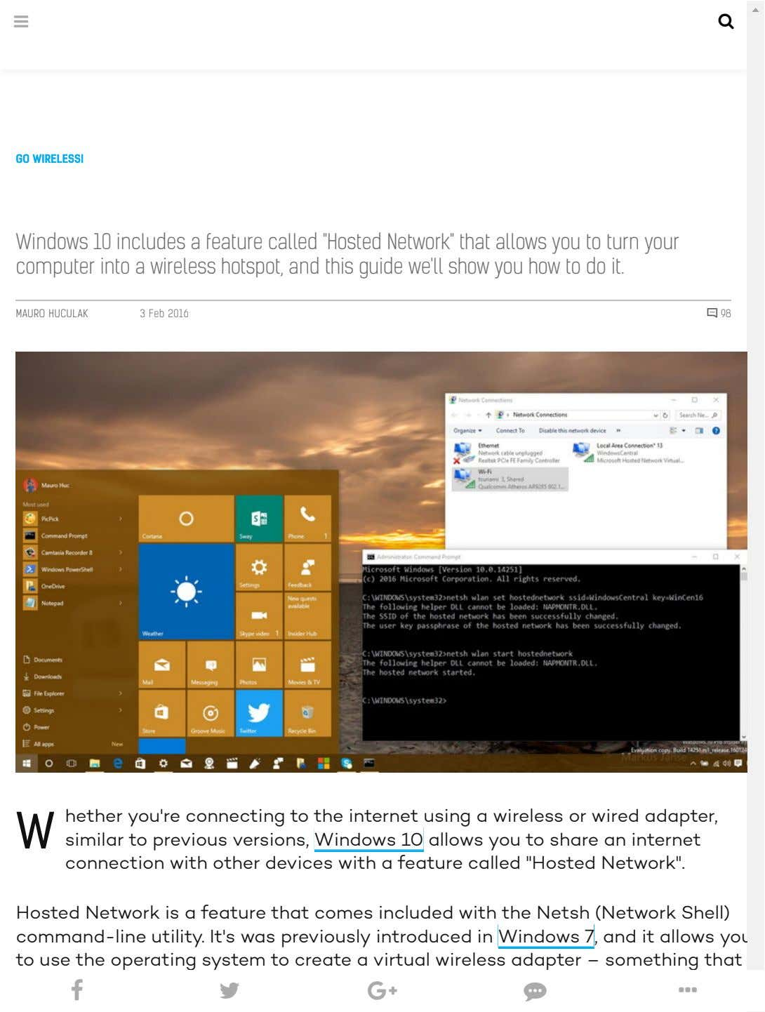 "  GO WIRELESS! Windows 10 includes a feature called ""Hosted Network"" that allows you"