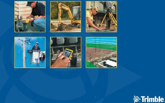 Rd Dayton, Ohio 45424 TRIMBLE COMPREHENSIVE UTILITIES SOLUTIONS Utility solutions developed by utilities professionals
