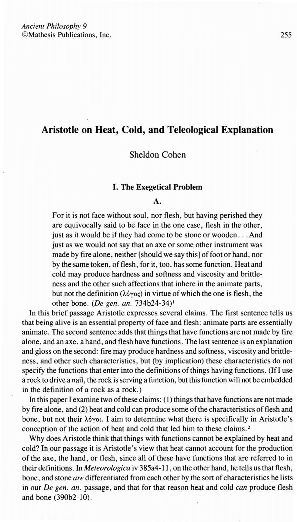 Ancient Philosophy 9 ©Mathesis Publications, Inc. 255 Aristotle on Beat, Cold, and Teleological Explanation Sheldon