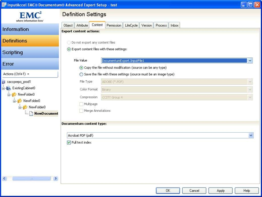 OK buttons to save the configuration and close the module. Figure 25 Documentum Export Document Content