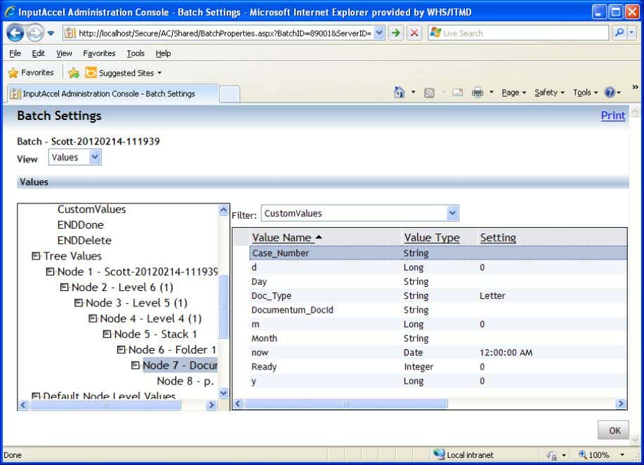 outside the context of the batch or InputAccel completely. Figure 30 Batch Settings Values Screen 4.1.3