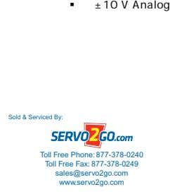 ±10 V Analog Sold & Serviced By: Toll Free Phone: 877-378-0240 Toll Free Fax: 877-378-0249 sales@servo2go.com