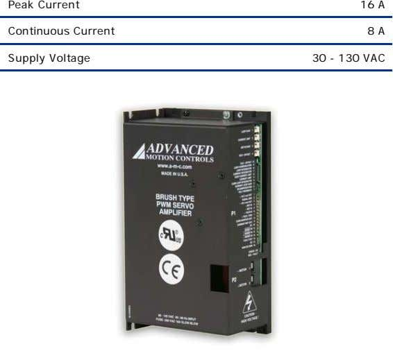 Peak Current 16 A Continuous Current 8 A Supply Voltage 30 - 130 VAC