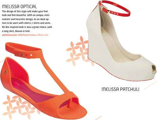 MELISSA OPTICAL the design of this style will make your feet look and feel beautiful.