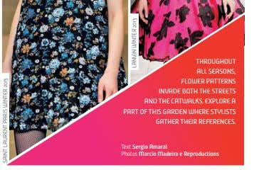 throughout aLL seasons, fLower patterns invade both the streets and the catwaLks. expLore a part