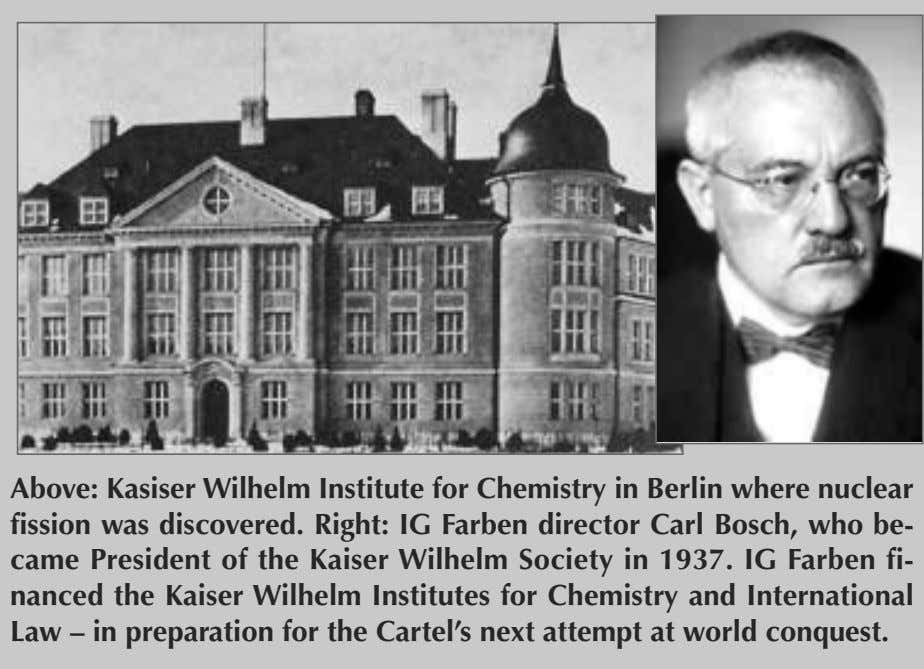 Above: Kasiser Wilhelm Institute for Chemistry in Berlin where nuclear fission was discovered. Right: IG