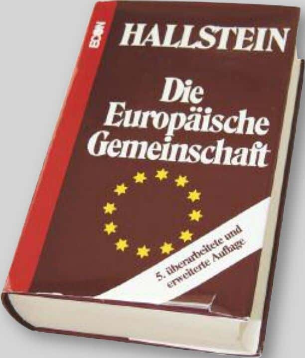 his in- tentions when constructing the 'Brussels EU.' In his 500 page book 'The European Community'