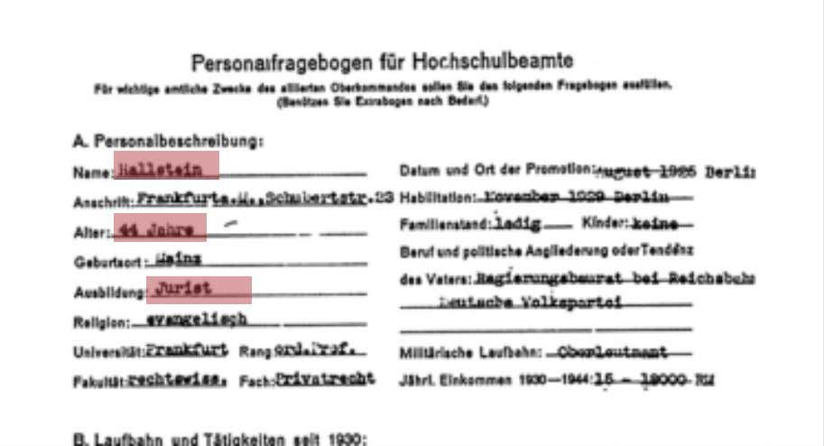 – about their Nazi past. Below is a facsimile of Walter Hallstein's official 1945 interroga- tion
