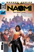 "$3.99 6 RATED T+ TEEN PLUS BENDIS • WALKER • CAMPBELL ""NAOMI is one of"