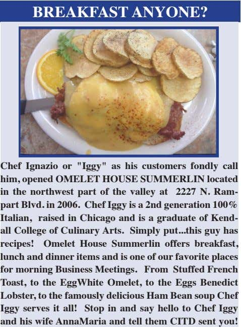 "BREAKFAST ANYONE? Chef Ignazio or ""Iggy"" as his customers fondly call him, opened OMELET HOUSE"