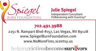 Julie Spiegel Independent Consultant FUNdraising with Scentsy ® 702.491.3988 2251 N. Rampart Blvd-#157, Las Vegas,