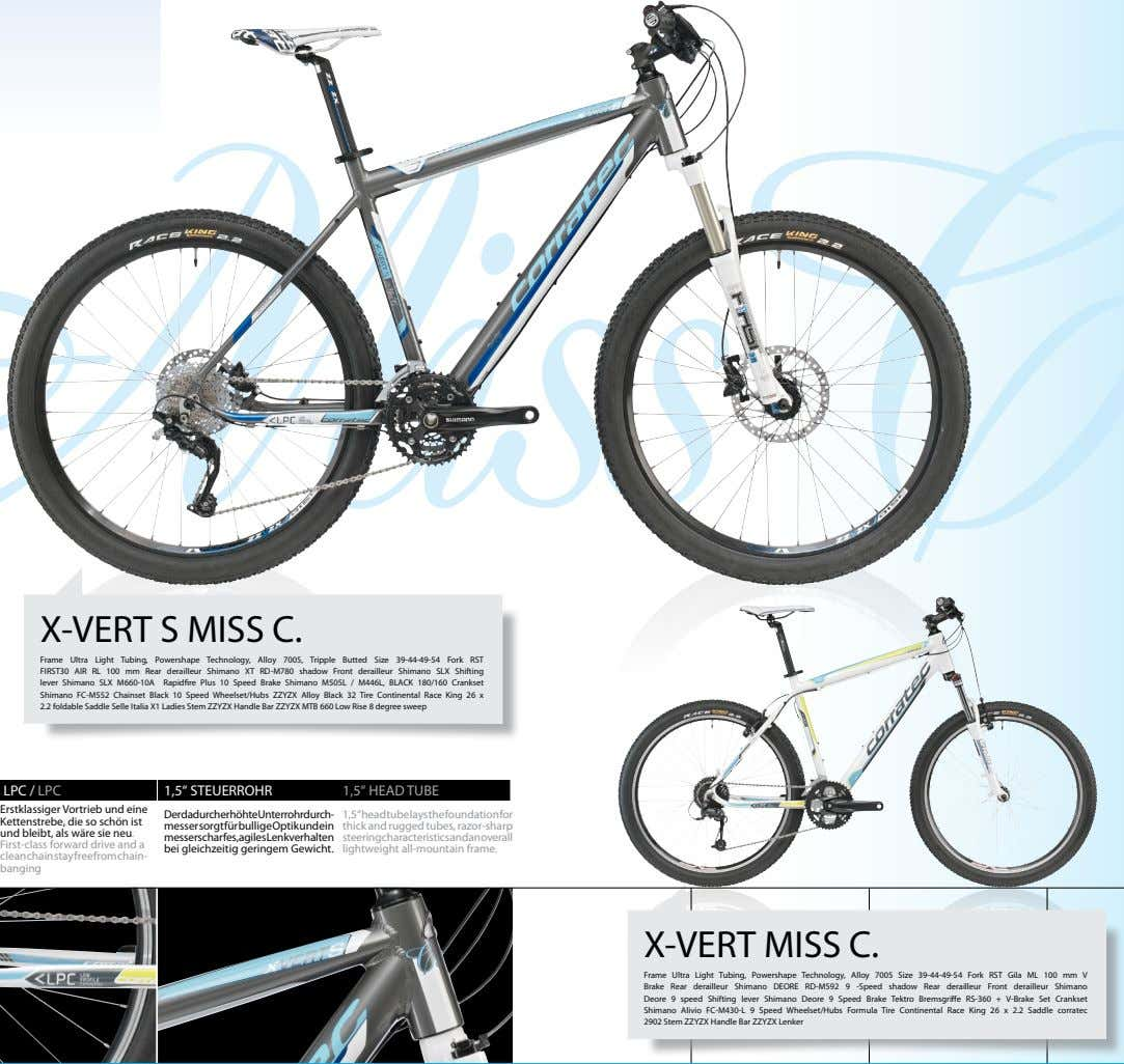 X-VERT S MISS C. Frame Ultra Light Tubing, Powershape Technology, Alloy 7005, Tripple Butted Size