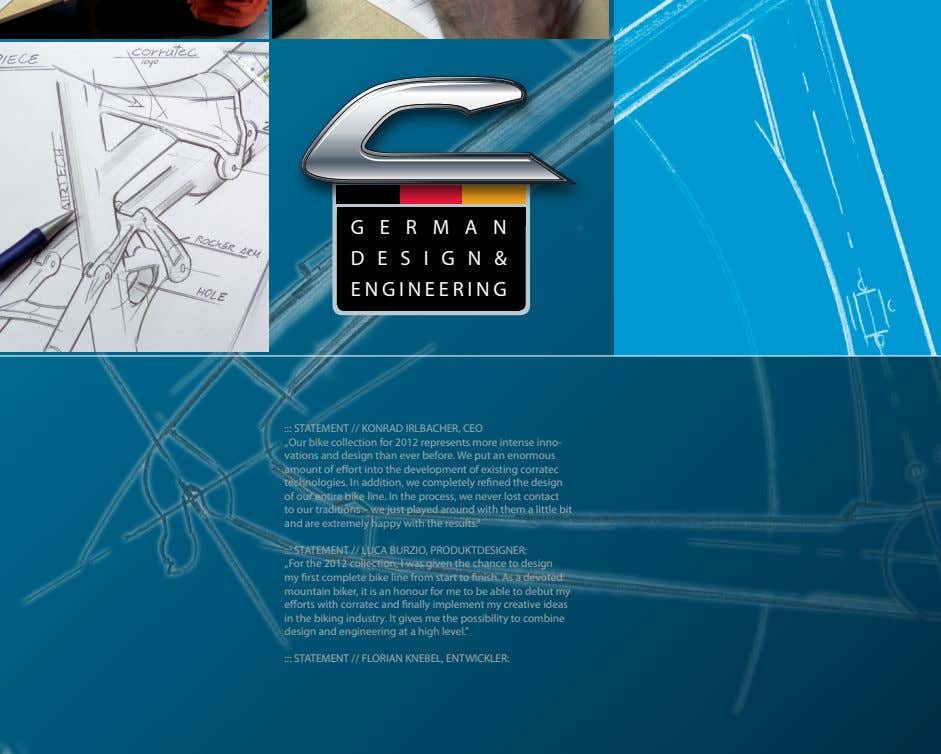"GERMAN DESIGN& ENGINEERING ::: STATEMENT // KONRAD IRLBACHER, CEO ""Our bike collection for 2012 represents"