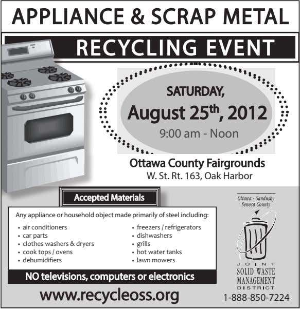 APPLIANCE & SCRAP METAL RECYCLING EVENT SATURDAY, August 25 th , 2012 9:00 am -