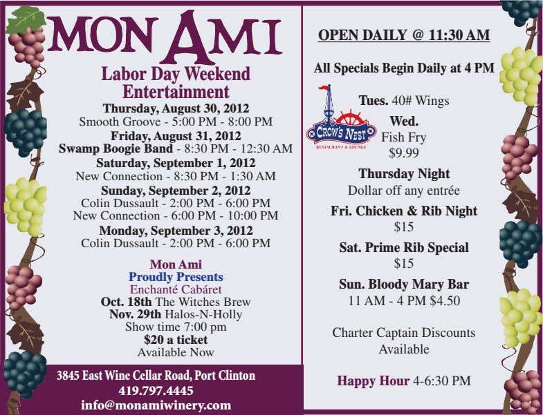 OPEN DAILY @ 11:30 AM All Specials Begin Daily at 4 PM Labor Day Weekend
