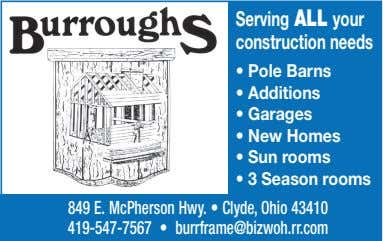 Serving ALL your construction needs • Pole Barns • Additions • Garages • New Homes