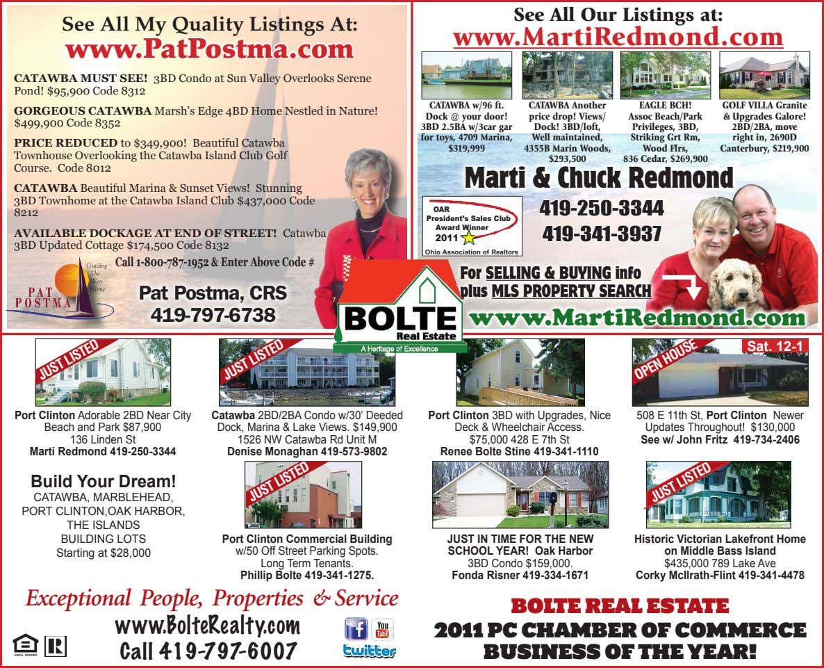 See All Our Listings at: See All My Quality Listings At: www.MartiRedmond.com www.PatPostma.com CATAWBA MUST