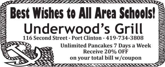 Best Wishes to All Area Schools! Underwood's Grill 116 Second Street - Port Clinton -