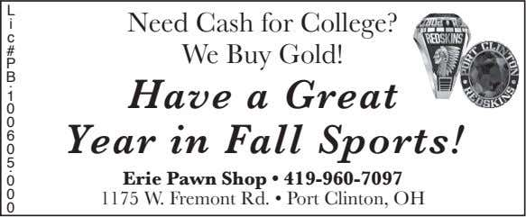 L i Need Cash for College? c # We Buy Gold! P B . Have