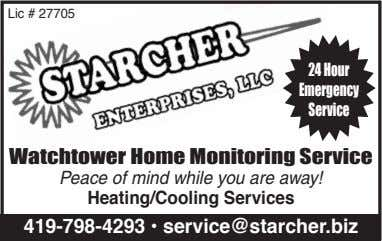 Lic # 27705 24 Hour Emergency Service Watchtower Home Monitoring Service Peace of mind while