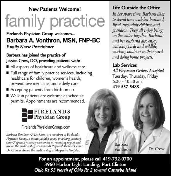 New Patients Welcome! Life Outside the Office family practice Firelands Physician Group welcomes Barbara A.