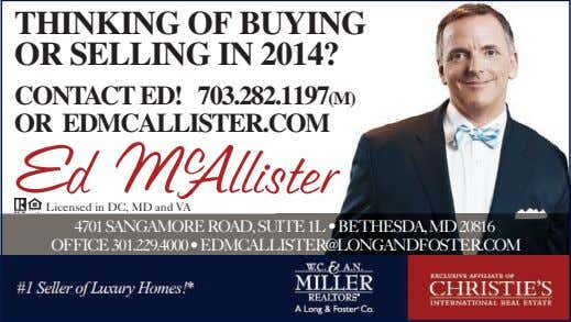 Thinking of buying or selling in 2014? ConTACT ed! 703.282.1197(m) or edmCAllisTer.Com Licensed in DC,