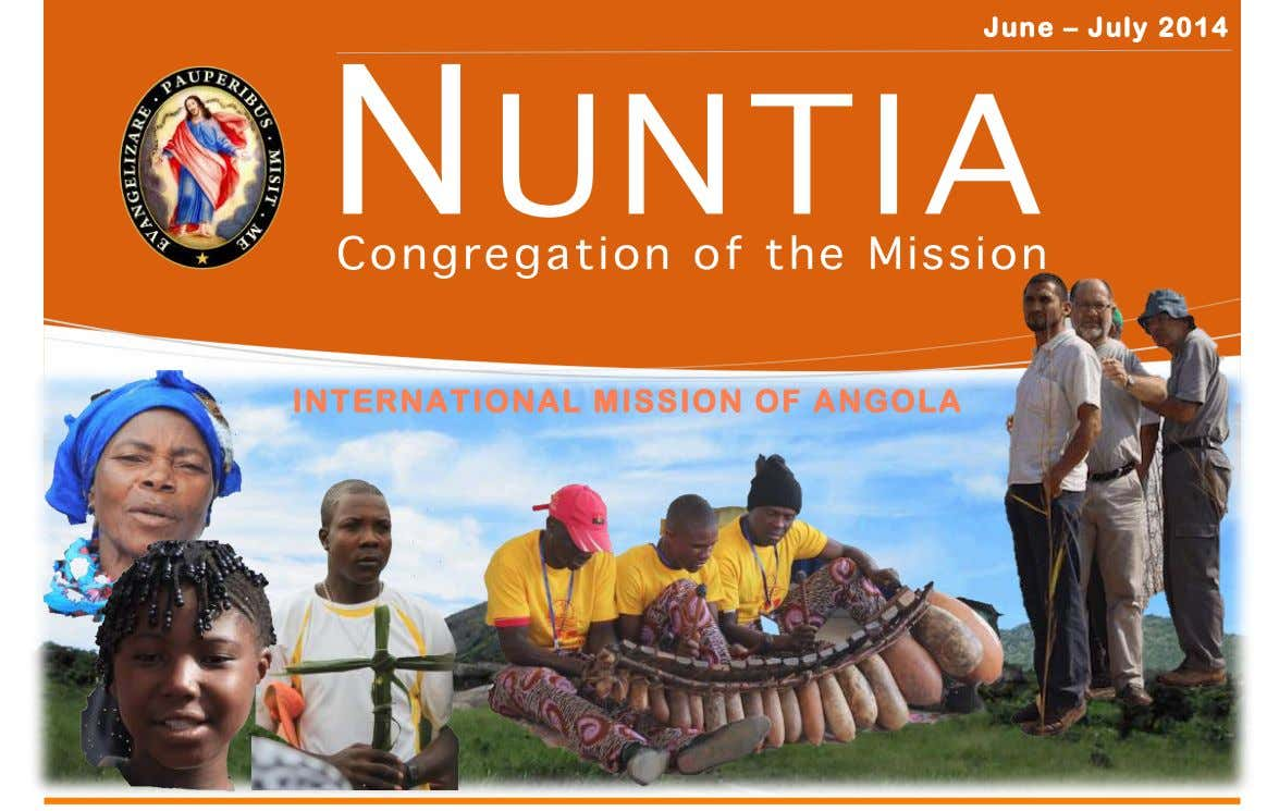 June – July 2014 INTERNATIONAL MISSION OF ANGOLA
