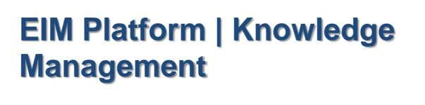 EIM Platform | Knowledge Management