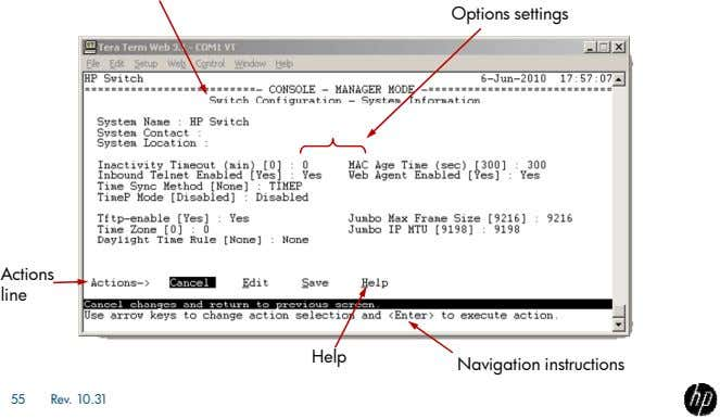 Options settings Actions line Help Navigation instructions 55 Rev. 10.31