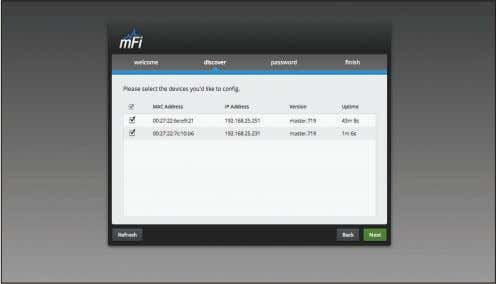 mFi at any time. Devices can be added later. It is not necessary to install all