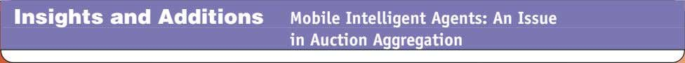 Insights and Additions Mobile Intelligent Agents: An Issue in Auction Aggregation