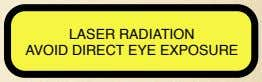 LASER RADIATION AVOID DIRECT EYE EXPOSURE