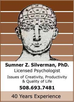 Sumner Z. Silverman, PhD. Licensed Psychologist Issues of Creativity, Productivity & Quality of Life 508.693.7481