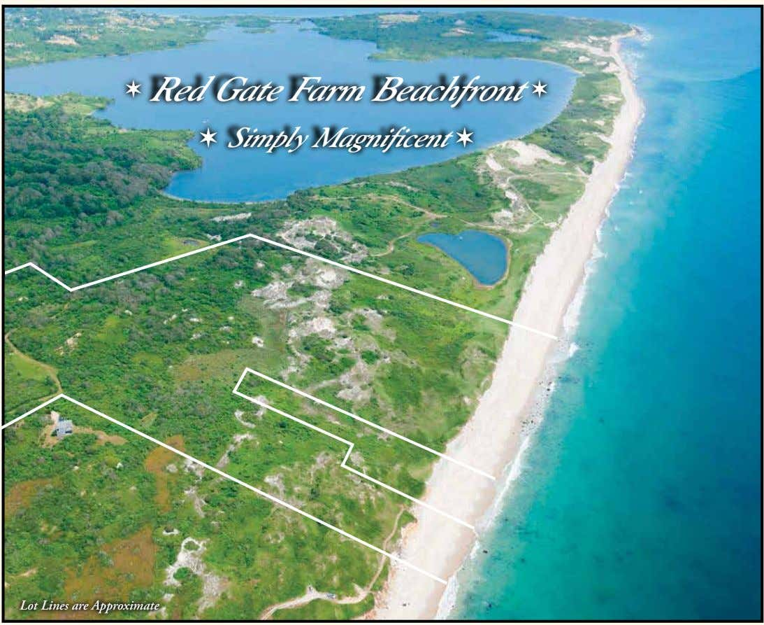 ✶ Red Gate Farm Beachfront ✶ ✶ Simply Magnificent ✶ Lot Lines are Approximate