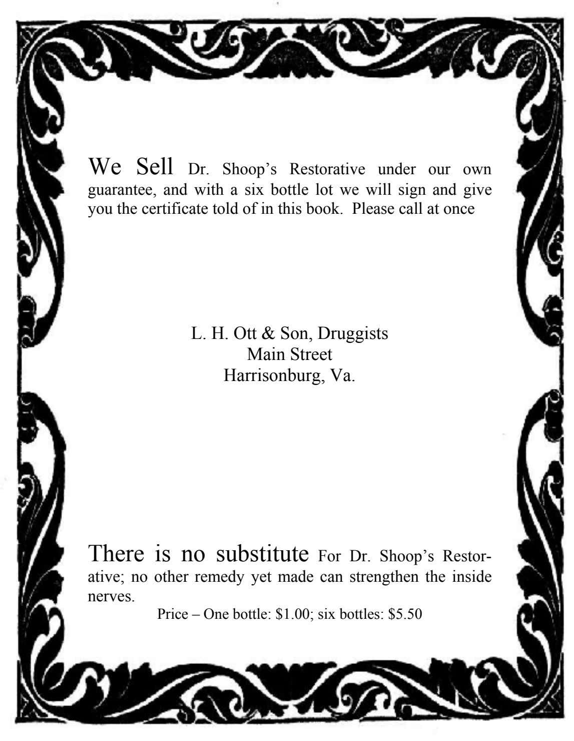 We Sell Dr. Shoop's Restorative under our own guarantee, and with a six bottle lot