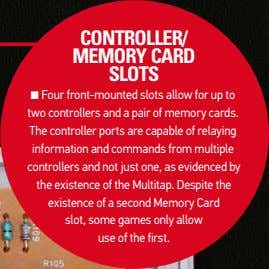 contRolleR/ MeMoRy caRd slots ■ four front-mounted slots allow for up to two controllers and