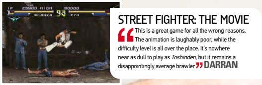 street figHter: tHe moVie this is a great game for all the wrong reasons. the