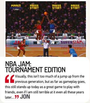 nBa Jam: tournament edition visually, this isn't too much of a jump up from the