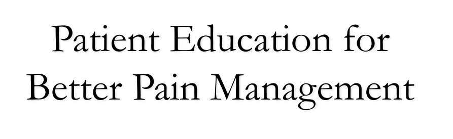 Patient Education for Better Pain Management