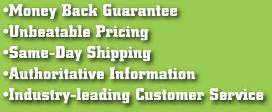 •Money Back Guarantee •Unbeatable Pricing •Same-Day Shipping •Authoritative Information •Industry-leading