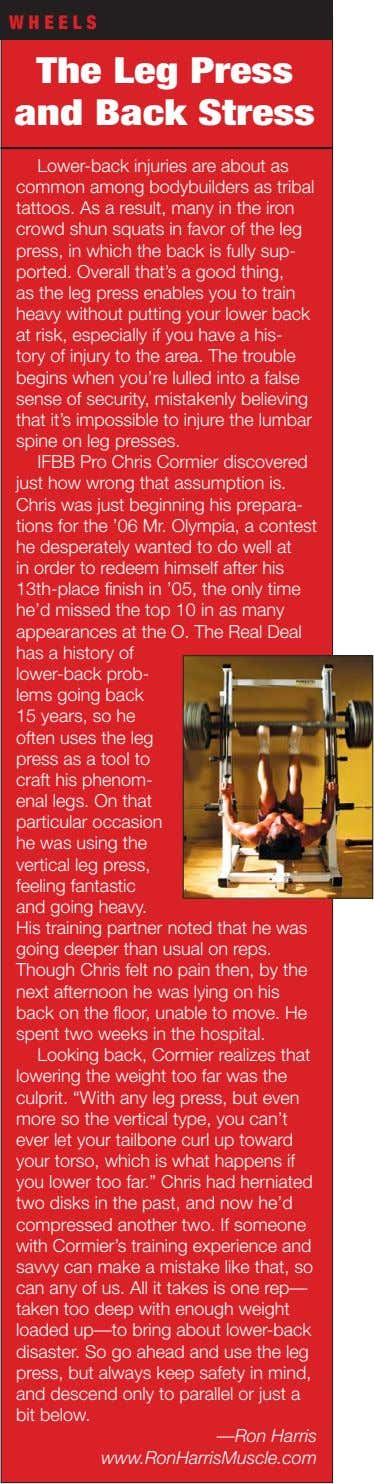 WHEELS The Leg Press and Back Stress Lower-back injuries are about as common among bodybuilders