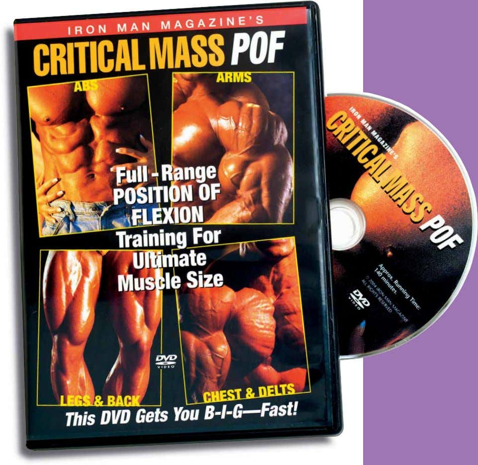 to Granite Abs is also included on this action-packed DVD. Critical Mass POF DVD $24.95 Visit