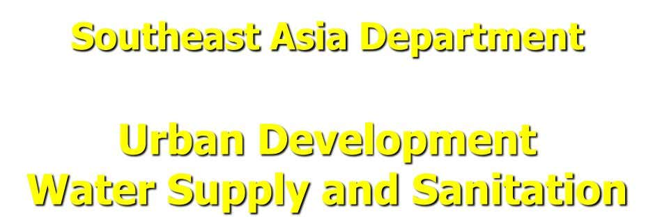 Southeast Asia Department Urban Development Water Supply and Sanitation