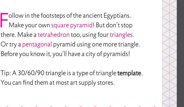 TETRAHEDRON TRIANGLE PROJECT 1 B U I L D PYRAMID F ollow in the footsteps of