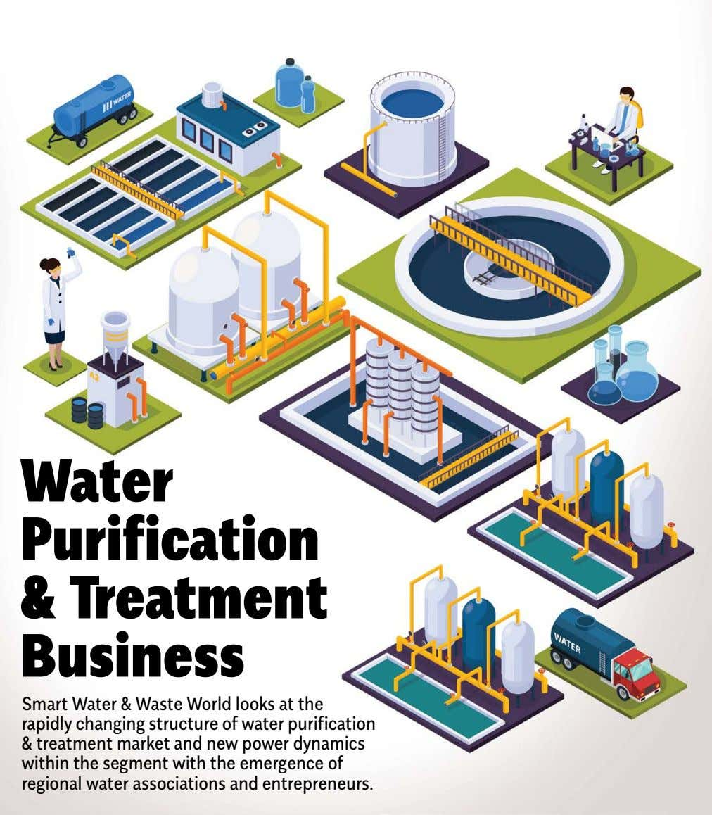 Water Purification & Treatment Business Smart Water & Waste World looks at the rapidly changing
