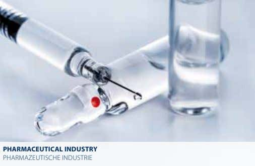 PhArMACEuTiCAL iNduSTry PhArMAzeutische industrie