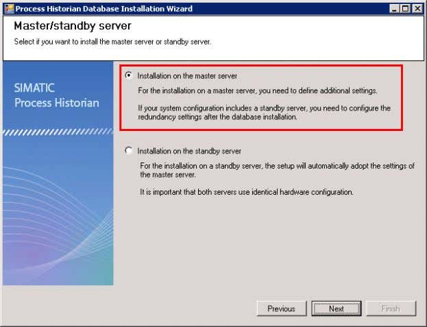 "on the master server"" and click ""Next"". Figure 3-26 NOTE ""Installation on the standby server"" must"