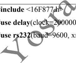 Timer 1 et d'afficher le résultat sur un hyperTerminal #include <16F877.h> #use delay (clock=20000000)