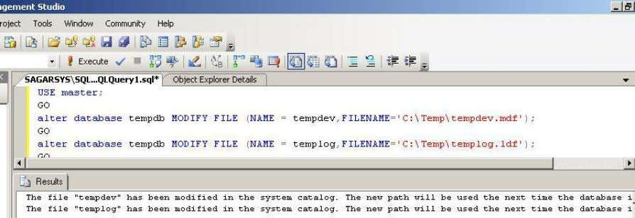 (NAME = templog,FILENAME='NEW PATH'); GO Example b.) Restart services. c.) Confirm path of database files